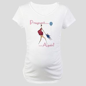 Pregnant Again Maternity T-Shirt