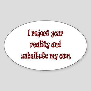 Reject Reality Oval Sticker