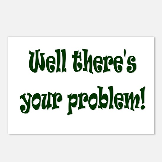 There's Your Problem Postcards (Package of 8)
