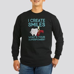 I create Smiles What's Your Su Long Sleeve T-Shirt