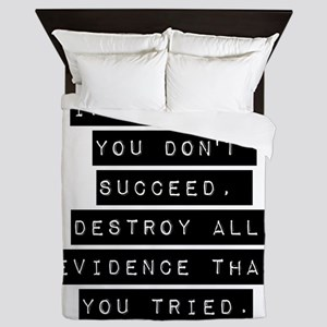 If At First You Dont Succeed - #1 Queen Duvet