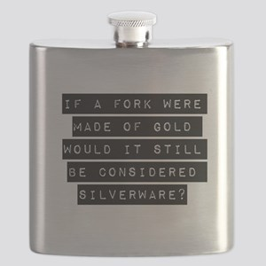 If A Fork Were Made Of Gold Flask