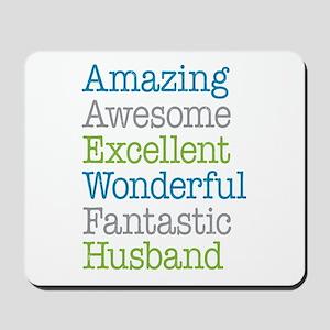 Husband - Amazing Fantastic Mousepad