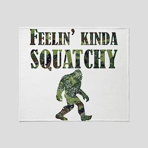Camouflage Feelin Kinda Squatchy Throw Blanket