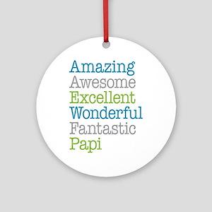 Papi - Amazing Fantastic Ornament (Round)