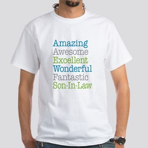 Son-In-Law Amazing Fantastic White T-Shirt