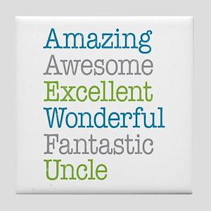 Uncle - Amazing Fantastic Tile Coaster