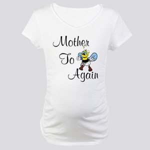 Mother To Be Again Maternity T-Shirt