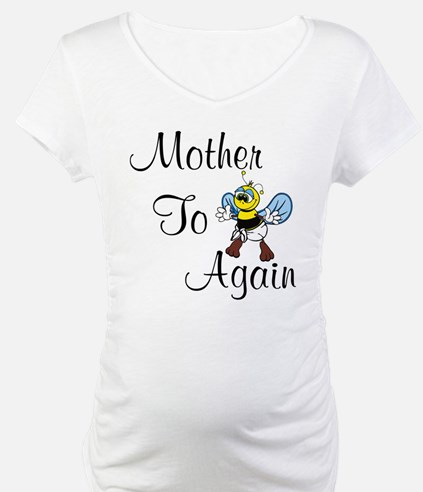 Mother To Be Again Shirt