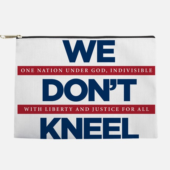 We Don't Kneel Makeup Pouch