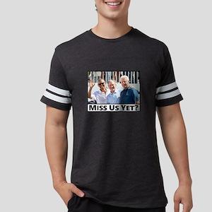 Miss Us Yet T-Shirt