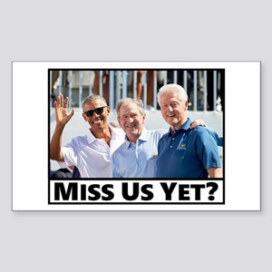 Miss Us Yet Sticker