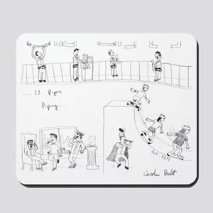 Eleven Pipers Piping Mousepad