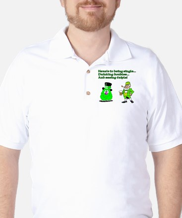 Here's to being single Golf Shirt