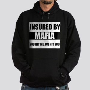 Insured By Mafia Sweatshirt