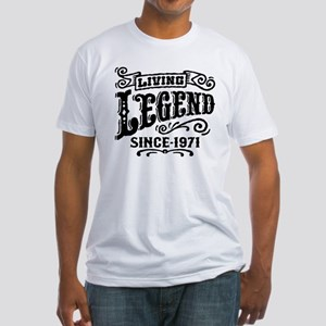 Living Legend Since 1971 Fitted T-Shirt
