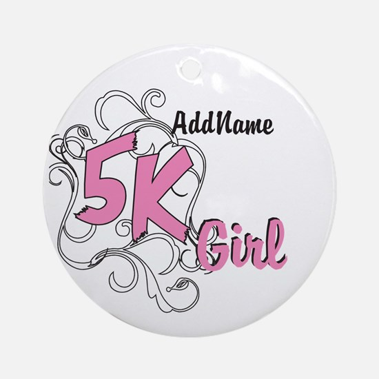 Customize 5k Girl Round Ornament