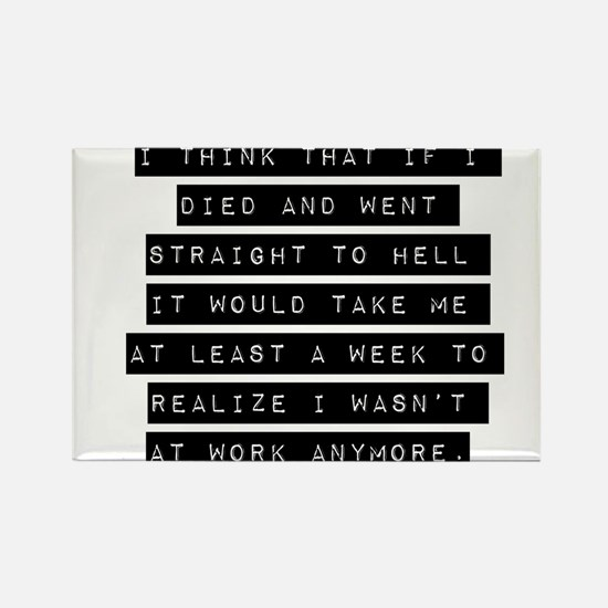 I Think That If I Died Magnets