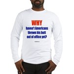 WHY? Long Sleeve T-Shirt