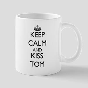 Keep Calm and Kiss Tom Mugs