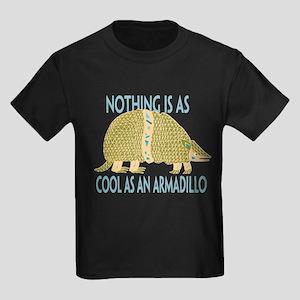Nothing as cool as an armadillo Kids Dark T-Shirt