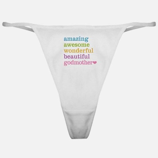 Godmother - Amazing Awesome Classic Thong