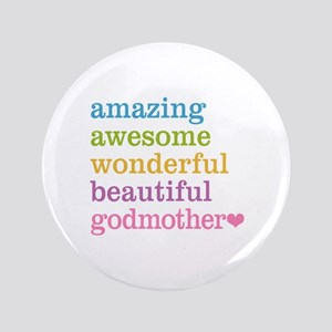 """Godmother - Amazing Awesome 3.5"""" Button"""