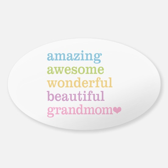 Grandmom - Amazing Awesome Sticker (Oval)