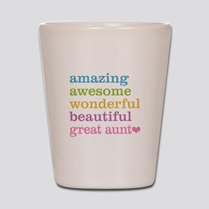 Great Aunt - Amazing Awesome Shot Glass