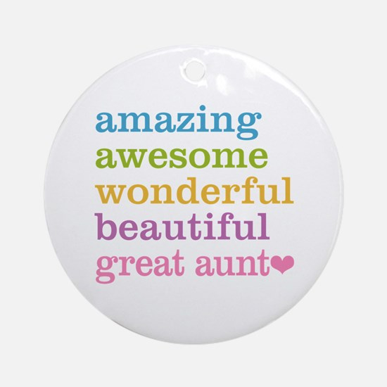 Great Aunt - Amazing Awesome Ornament (Round)