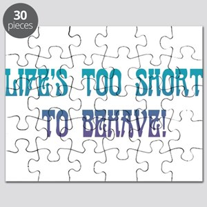 Life's Too Short Puzzle