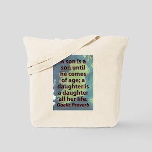 A Son Is A Son Tote Bag