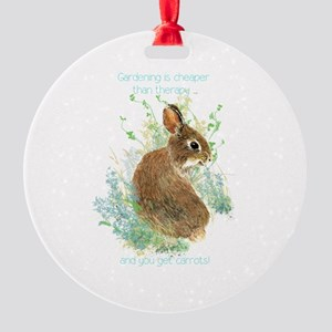 Gardening Is Cheaper Than Therapy Round Ornament
