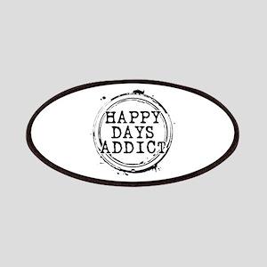 Happy Days Addict Patches