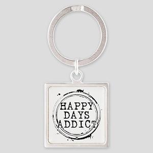 Happy Days Addict Square Keychain