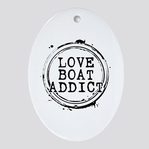 Love Boat Addict Oval Ornament
