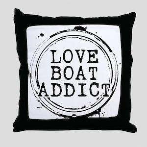 Love Boat Addict Throw Pillow