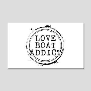 Love Boat Addict Car Magnet 20 x 12