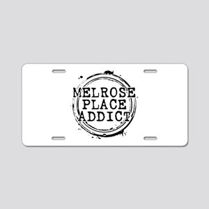 Melrose Place Addict Aluminum License Plate