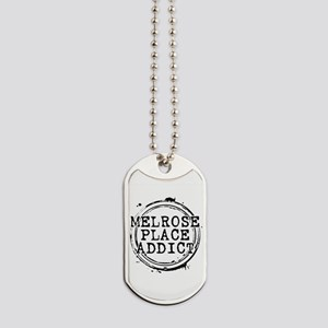 Melrose Place Addict Dog Tags