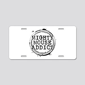 Mighty Mouse Addict Aluminum License Plate