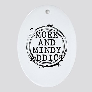 Mork and Mindy Addict Oval Ornament