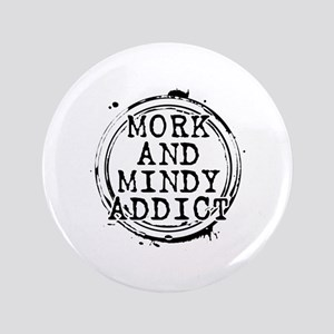 """Mork and Mindy Addict 3.5"""" Button"""