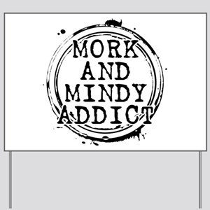 Mork and Mindy Addict Yard Sign