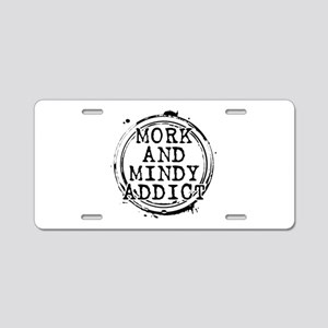 Mork and Mindy Addict Aluminum License Plate