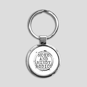 Mork and Mindy Addict Round Keychain