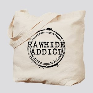 Rawhide Addict Tote Bag