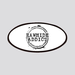 Rawhide Addict Patches