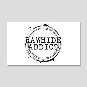 Rawhide Addict Car Magnet 20 x 12