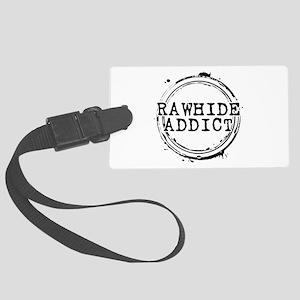 Rawhide Addict Large Luggage Tag